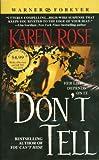 Don't Tell, Karen Rose, 0446618969