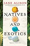 Front cover for the book Natives and Exotics by Jane Alison