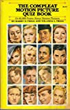 The Compleat Motion Picture Quiz Book, Harry D. Trigg and Yolanda L. Trigg, 0385051859