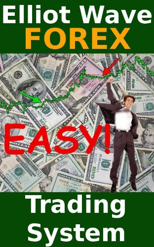 Easy Elliot Wave Forex Trading System