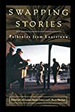 Swapping Stories: Folktales from Louisiana