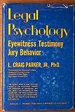 Legal Psychology, L. Craig Parker, 0398040540
