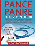 img - for PANCE and PANRE Question Book: A Comprehensive Question and Answer Study Review Book for the Physician Assistant National Certification and Recertification Exam book / textbook / text book