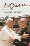 img - for Saxum: The Life of Alvaro del Portillo book / textbook / text book
