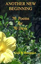 Another New Beginning: 70 Poems for 70 Days