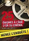 25 enquêtes à l'âge d'or du cinéma (Poche) par Lécuyer