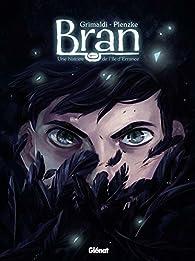 Une histoire de l'île d'Errance, tome 1 : Bran par Flora Grimaldi