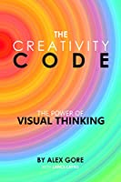 The Creativity Code: The Power of Visual Thinking Front Cover