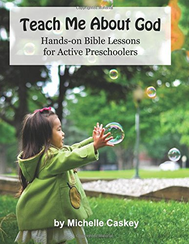 Teach Me About God: Hands-On Bible Lessons For Active Preschoolers ...