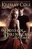 """""""Poison Princess (Arcana Chronicles, Book 1)"""" av Kresley Cole"""