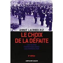 CHOIX DE LA DÉFAITE (LE) 2ED.