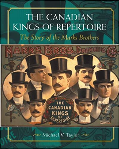 Download The Canadian Kings of Repertoire: The Story of the Marks Brothers PDF, azw (Kindle), ePub