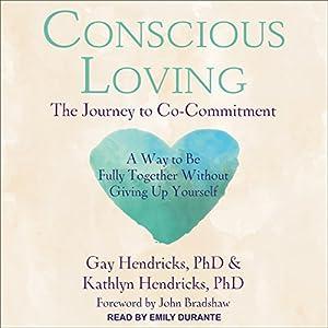 Conscious Loving Audiobook