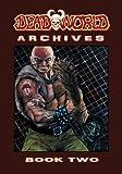 Deadworld Archives: Book Two (Volume 2)