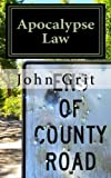 Apocalypse Law, John Grit, 1461015804