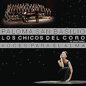 Paloma San Basilio y Los Chicos del Coro de Saint Marc: MP3 Downloads