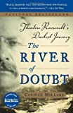 Book cover for The River of Doubt: Theodore Roosevelt's Darkest Journey