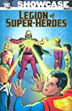 Showcase Presents: Legion of Super-Heroes, Vol. 3