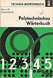 img - for Polytechnisches Worterbuch: Dt.-franz (Sprachen der Welt) (German Edition) book / textbook / text book
