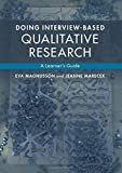 Doing Interview-based Qualitative Research: A Learner's Guide