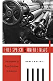 "Sam Lebovic, ""Free Speech and Unfree News: The Paradox of Press Freedom in America"" (Harvard UP, 2016)"