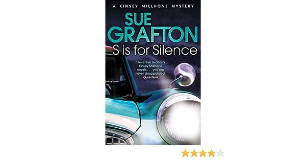 S is for Silence (Kinsey Millhone Alphabet series Book 19) (English Edition) eBook: Sue Grafton: Amazon.es: Tienda Kindle