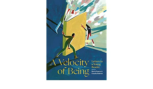 A Velocity of Being: Letters to A Young Reader: Amazon.es: POPOVA BEDRICK: Libros en idiomas extranjeros