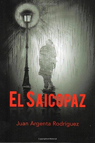 Download El Saicopaz: El Saicopaz (Spanish Edition) ebook