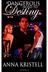 A Dangerous Road to Destiny (The Fab Five Series) (Volume 7) Paperback