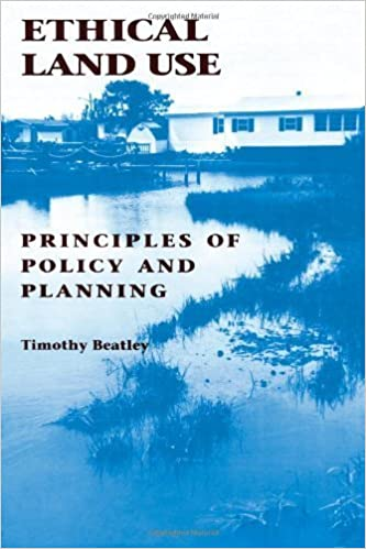 Ethical Land Use: Principles of Policy and Planning – March 1, 1994