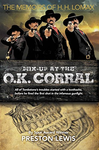 Mix-Up at the O.K. Corral: The Memoirs of H.H. - Hh O