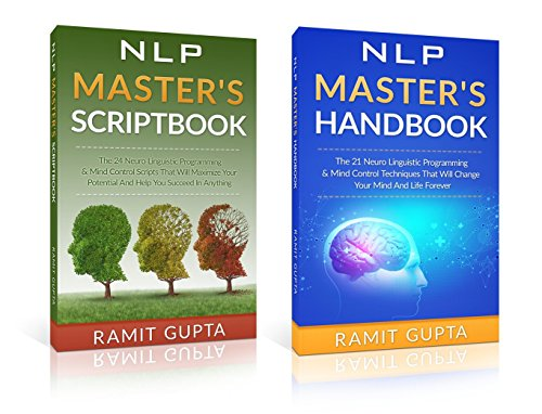 NLP - NLP Master's **2-in-1** BOX SET: 24 NLP Scripts & 21 NLP Mind Control Techniques That Will Change Your Life Forever (NLP training, Self-Esteem, Confidence, ... Leadership Book Series) (English Edition)