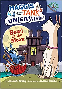 Book Howl at the Moon: A Branches Book (Haggis and Tank Unleashed #3)