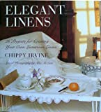 Elegant Linens, Chippy Irvine, 1577173392
