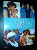 The Story of Mothers and Daughters, Susan Wels, 0002251132