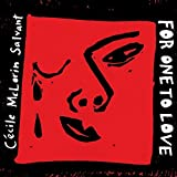 FOR ONE TO LOVE by Cecile Mclorin Salvant (2015-05-04)