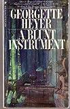 A Blunt Instrument, Georgette Heyer, 0525069054
