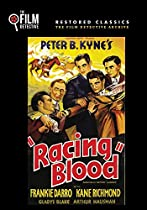 RACING BLOOD (THE FILM DETECTIVE RESTORED VERSION)