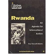 Rwanda: An Agenda for International Action