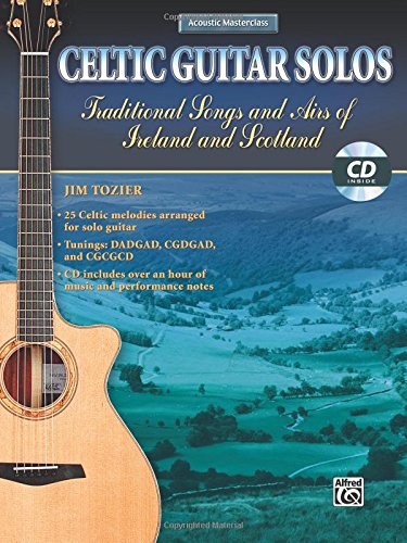 Beginning Fingerstyle Guitar - Celtic Guitar Solos (Acoustic Masterclass)