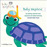 Baby Einstein - Baby Neptune & Baby Beethoven (An Inspiring Classical Music Experience For Babies Ft. Handel's Water…