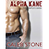 Alpha Kane: The Complete Series (First Time Gay M/M Romance)
