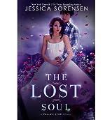 Sorensen, Jessica [ The Lost Soul: Fallen Souls Series ] [ THE LOST SOUL: FALLEN SOULS SERIES ] Jun - 2012 { Paperback }