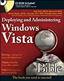 Deploying and Administering Windows Vista Bible, Bob Kelly and Danielle Ruest, 0470180218