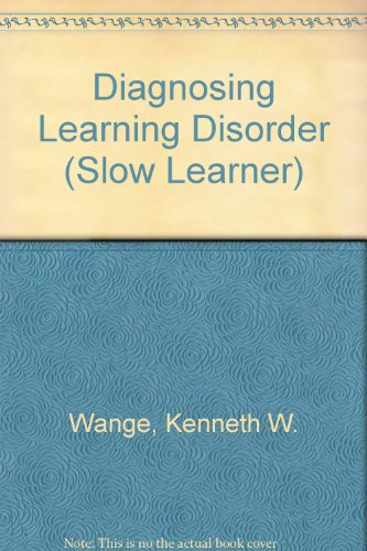 Diagnosing learning disorders (The Slow learner series)