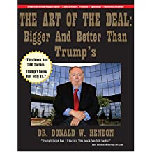 The Art of the Deal: Bigger and Better than Trump's