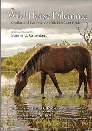 The Wild Horse Dilemma: Conflicts and Controversies of the Atlantic Coast Herds