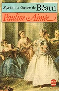 Pauline Aimée par Myriam de Béarn
