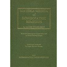 J. T. Kent's Materia Medica and New Remedies