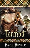 Tormod (Immortal Highlander Book 4): A Scottish Time Travel Romance (Volume 4)